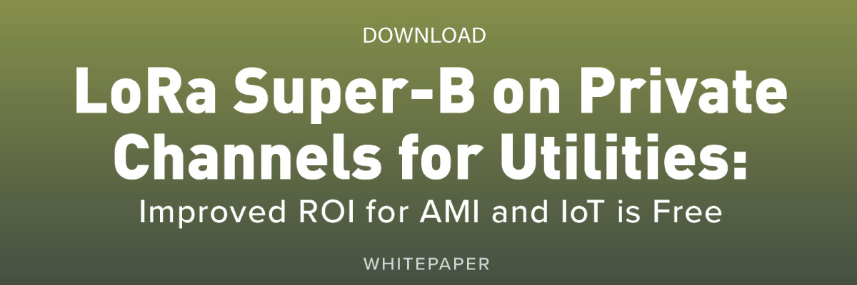 White Paper | LoRa Super-B on Private Channels for Utilities